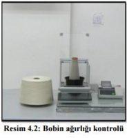 Resim 4.2: Bobin ağırlığı kontrolü